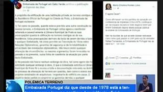 Embaixada Portugal diz que desde 1978 está a tentar comprar o terreno contiguo á