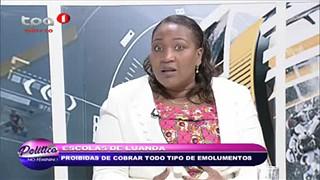 """Escolas de Luanda proibidas de cobrar todo tipo de emolumentos """"Parte 2"""""""