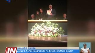 Jorge Carlos Fonseca agraciado no Brasil com o titulo de Doutor Honoris Causa pe