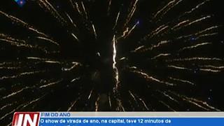 O show de virada de ano, na capital, teve 12 minutos de fogo de artifício