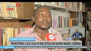 Ernesto Maquenda, transforma a sua casa em biblioteca no bairro Mabor, Cazenga