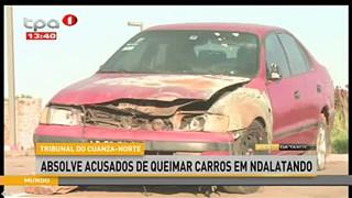 Tribunal do Cuanza-Norte - Absolve acusado de queimar carros em Ndalatando