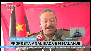 Novo co?digo penal militar - Proposta analisada em Malanje