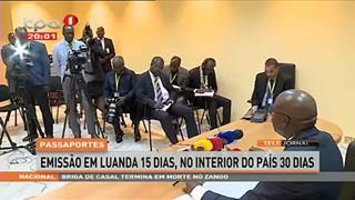Emissão de passaportes em Luanda 15 dias, no interior do país 30 dias