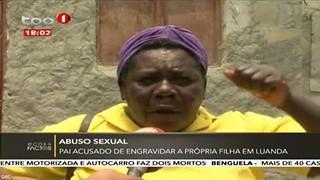 Pai acusado de abuso sexual e ter engravidado a filha em Luanda