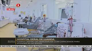 Hospital Geral de Luanda ganha Centro de Hemo?dia?lise