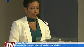 Conferência sobre lavagem de capitais, em Mindelo, reúne ordens de advogados de