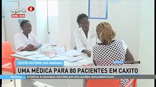 Centro materno das Mabubas - Uma me?dica para 80 pacientes em Caxito