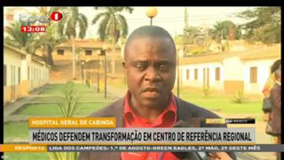 """Hospital Geral de Cabinda """"Médicos defendem transformações"""""""