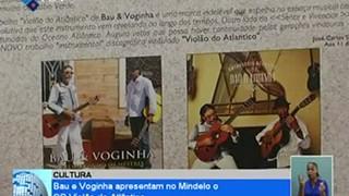 Bau e Voginha apresentam no Mindelo o CD Violão do Atlântico