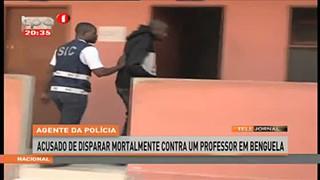 Agente da Policia acusado de disparar mortalmente contra um professor - Benguela