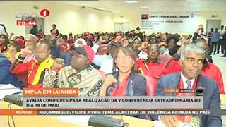 MPLA em Luanda, avalia condic?o?es para realizac?a?o da V confere?ncia extraordi