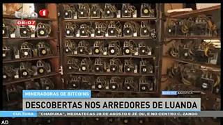 Mineradoras de Bitcoins - Descobertas nos arredores de Luanda