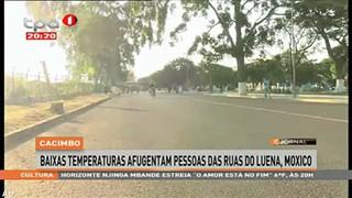 Cacimbo - Baixas temperaturas afugentam pessoas das ruas do Luena, Moxico