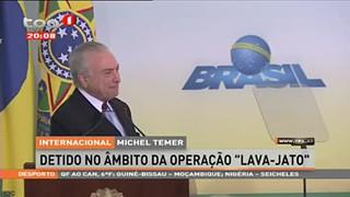 """Michel Temer detido no Âmbito da Operação """"Lava-Jato"""""""