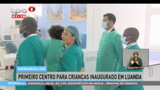 Hemodia?lise - Primeiro centro para crianc?as inaugurado em Luanda