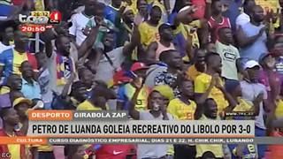 Girabola Zap - Petro de Luanda goleia recreativo do Libolo por 3-0
