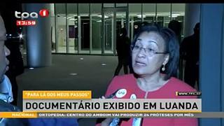 """""""PARA LA? DOS MEUS PASSOS"""" Documenta?rio exibido em Luanda"""