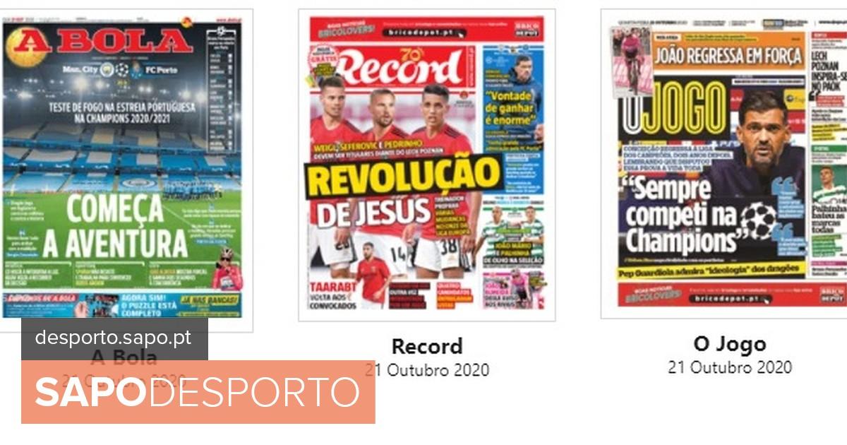 Photo of Revista de imprensa: Regresso do FC Porto à Champions e a revolução de Jesus – SAPO Desporto | SAPO Desporto