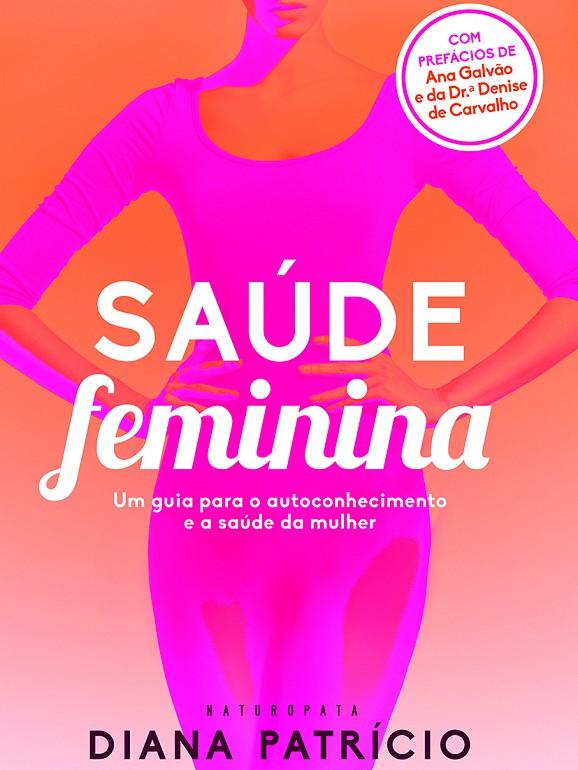 O livro 'Saúde Feminina' tem um custo de 16,60€ e já está disponível nas livrarias