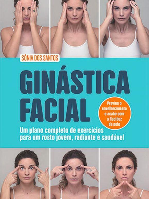 Em 'Ginástica Facial' estão 31 exercícios para trabalhar o rosto, que se fazem em casa, em pouco tempo e que trabalham desde as rugas, à tonificação muscular.
