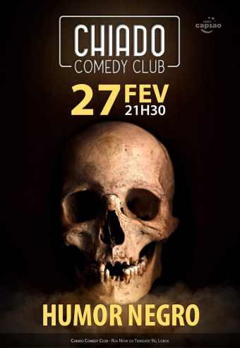 Humor Negro No Chiado Comedy Club