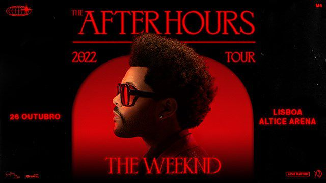THE WEEKND: THE AFTER HOURS TOUR 2022