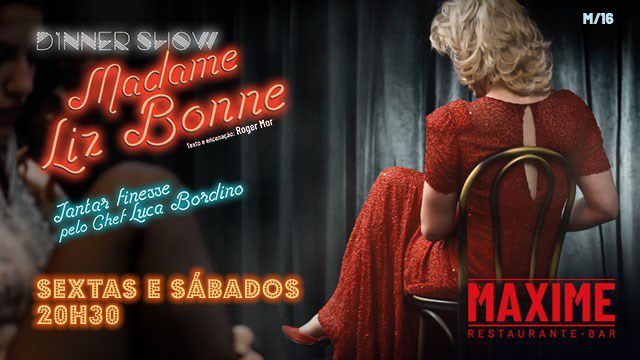 MADAME LIZ BONNE       DINNER - SHOW