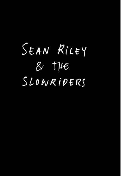 Sean Riley And The Slowriders