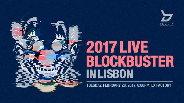 BLOCK B 2017 - LIVE BLOCKBUSTER IN LISBOA