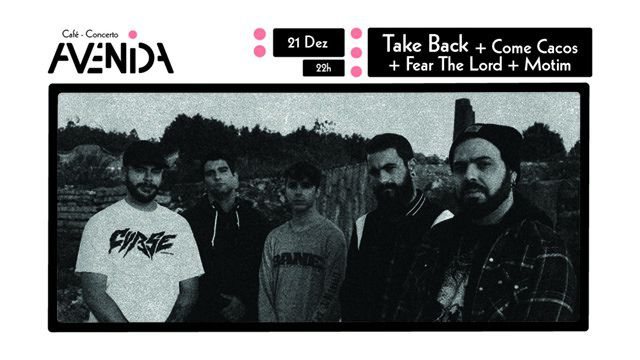 TAKE BACK + MOTIM + FEAR THE LORD + COME CACOS