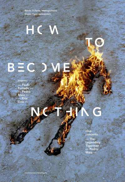 How To Become Nothing |  Cine-Concerto