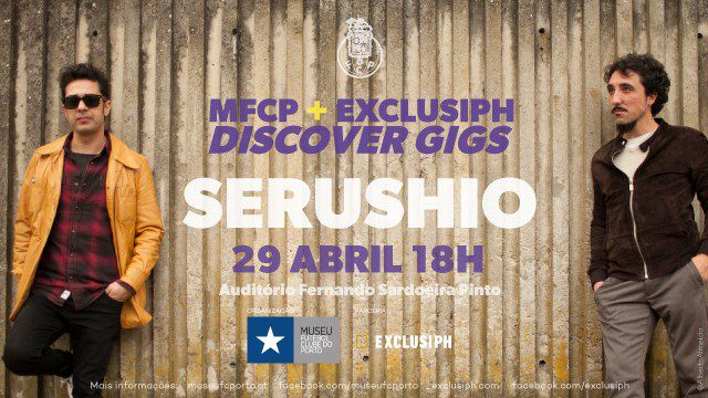 SERUSHIO - MFCP + EXCLUSIPH DISCOVER GIGS