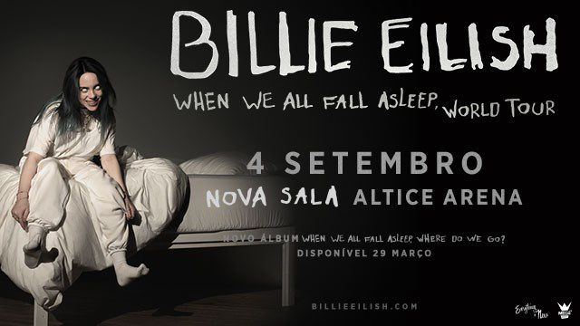 BILLIE EILISH - WHEN WE FALL ASLEEP WORLD TOUR