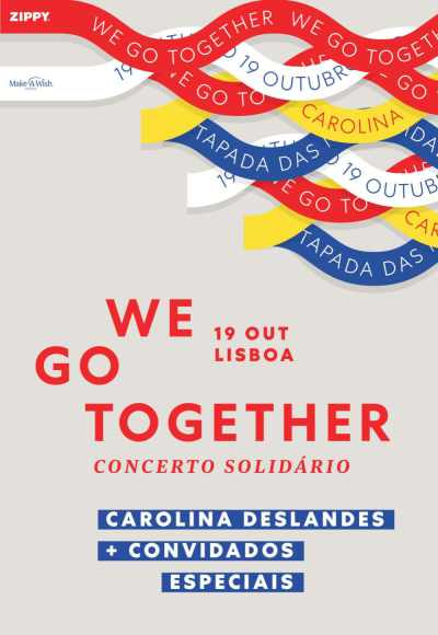 We Go Together | Concerto Solidário