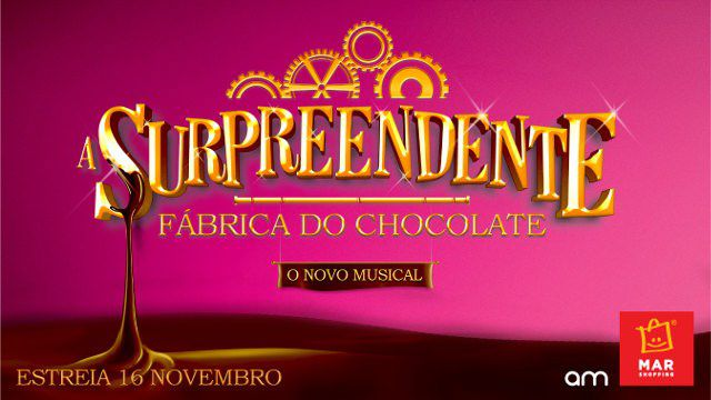 A SURPREENDENTE FÁBRICA DO CHOCOLATE