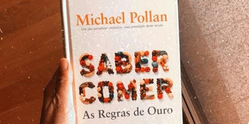 As Regras de Ouro de Michael Pollan