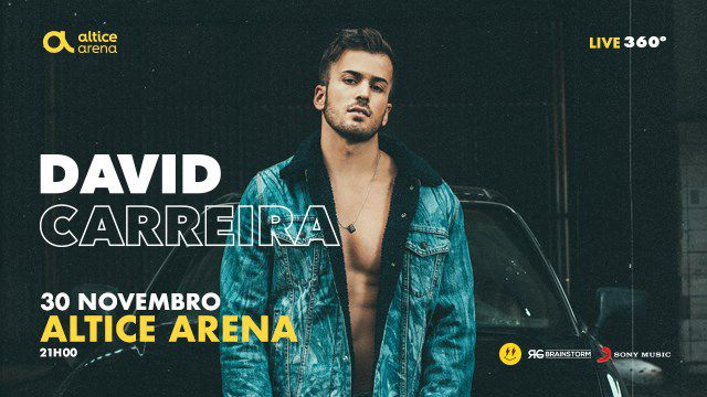 DAVID CARREIRA ALTICE ARENA 360