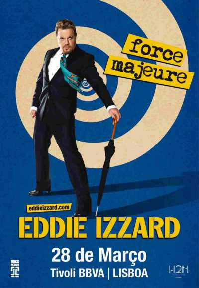Eddie Izzard | Force Majeure