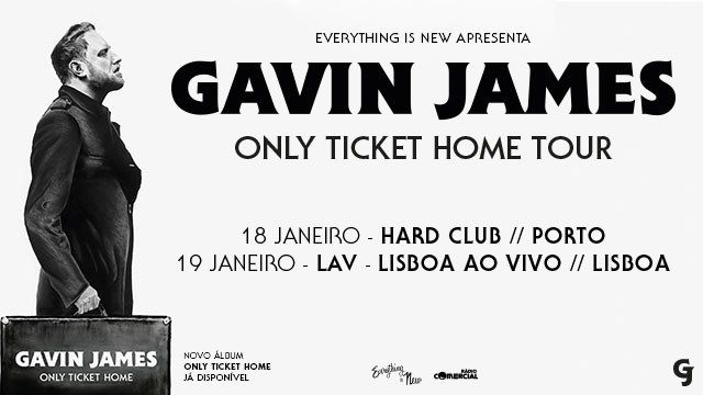 GAVIN JAMES - ONLY TICKET HOME TOUR