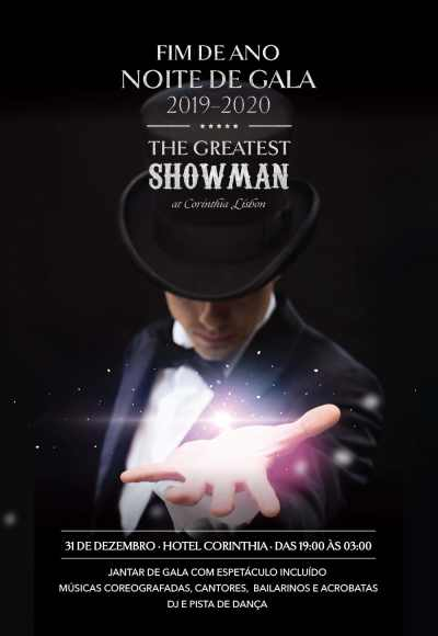 Corinthia Lisbon Presents The Greatest Showman
