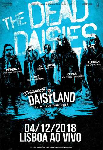 The Dead Daisies - Welcome To Daisyland Tour 2018
