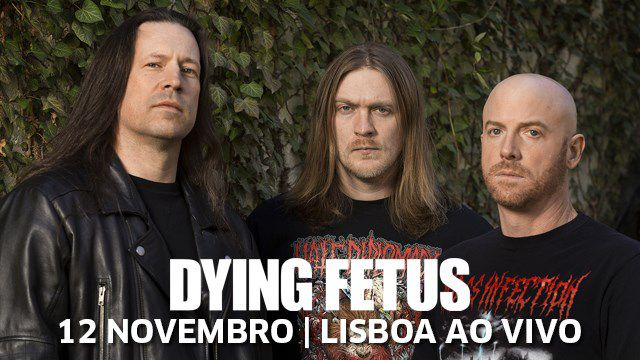 DYING FETUS + PSYCROPTIC+BEYOND CREATION+DISENTOMB