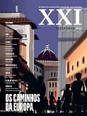 XXI, ter opinião 2014