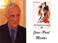 Na partida do poeta Jean Paul Mestas