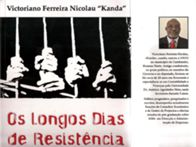 Os longos dias de resitência (a estreia de Kanda)