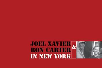 Álbum do guitarrista Joel Xavier com o contrabaixista Ron Carter editado mundialmente