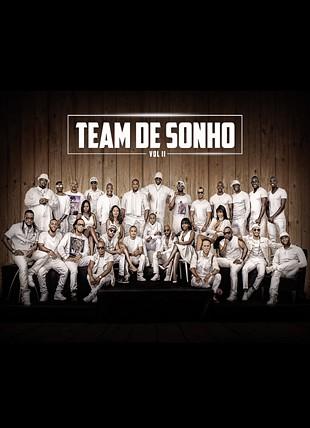 TEAM DE SONHO II