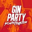 Thumbnail artigo O Eurodance ligou, agradece aos Gin Party Soundsystem