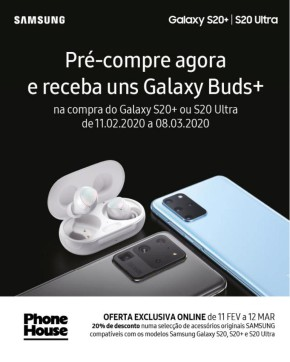 Samsung Galaxy S20/ S20 Ultra - Folheto Phone House de 11 fev 2020 a 08 mar 2020